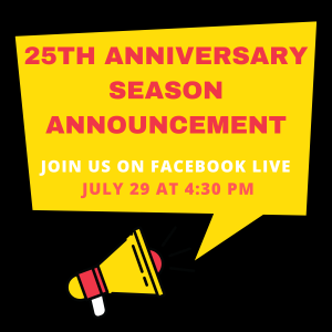 25th Season Facebook Live Announcement for Wed-3